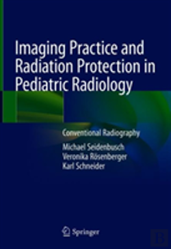 Bertrand.pt - Imaging Practice And Radiation Protection In Pediatric Radiology