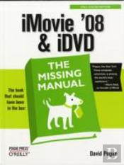 Imovie '08 & Idvd The Missing Manual