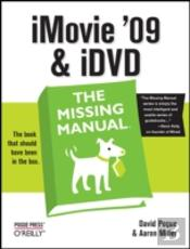 Imovie '09 And Idvd: The Missing Manual