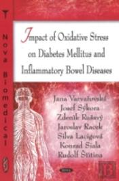 Impact Of Oxidative Stress On Diabetes Mellitus And Inflammatory Bowel Diseases
