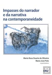 Impasses Do Narrador E Da Narrativa Na Contemporaneidade