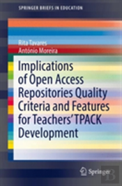Implications Of Open Access Repositories Quality Criteria And Features For Teachers' Tpack Development