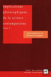 Implications Philosophiques De La Science Contemporaine T.2 ; Les Interpretations De La Physique Quantique