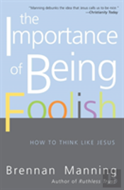 Importance Of Being Foolish