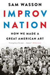 Improv Nation How We Made A Great Americ