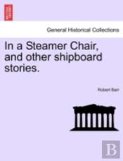 In A Steamer Chair, And Other Shipboard