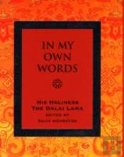 In My Own Words By His Holiness The Dalai Lama