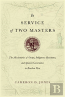 In Service Of Two Masters