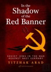 In The Shadow Of The Red Banner