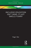 Inclusive Education Isn'T Dead, It Just Smells Funny