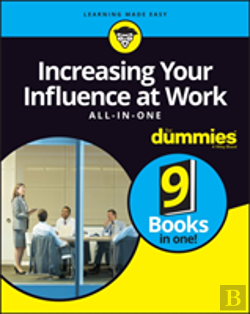 Bertrand.pt - Increasing Your Influence At Work Aio For Dummies