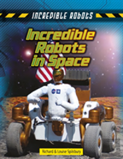 Incredible Robots In Space