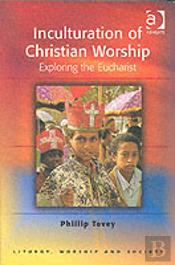 Inculturation Of Christian Worship