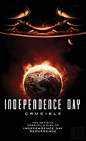 Independence Day: Resurgence - The Official Prequel