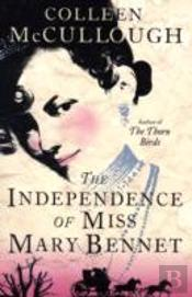 Independence Of Miss Mary Bennett