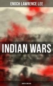 Indian Wars: North Carolina
