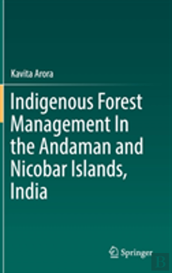 Bertrand.pt - Indigenous Forest Management In The Andaman And Nicobar Islands, India