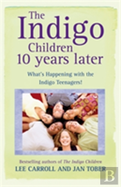 Indigo Children: 10 Years Later