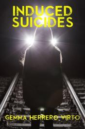 Induced Suicides