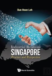 Industrial Relations In Singapore