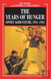 Industrialisation Of Soviet Russiayears Of Hunger - Soviet Agriculture 1931-1933