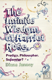 Infinite Wisdom Of Harriet Rose