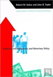 Inflation, Unemployment And Monetary Policy