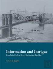 Information And Intrigue