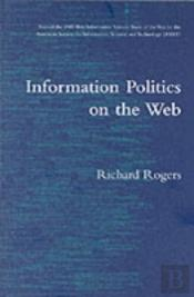 Information Politics On The Web
