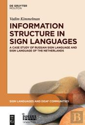 Information Structure In Sign Languages