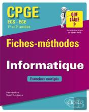 Informatique Cpge Ecs-Ece 1re Et 2eme Annees Fiches Methodes Et Exercices Corriges