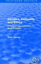 Injustice, Inequality And Ethics