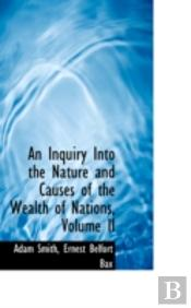 Inquiry Into The Nature And Causes Of The Wealth Of Nations, Volume Ii