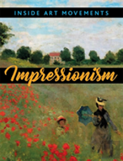 Inside Art Movements: Impressionism