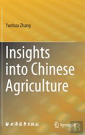 Insights Into Chinese Agriculture