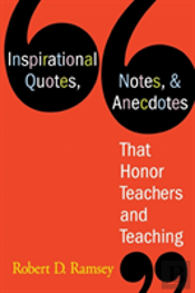 Inspirational Quotes, Notes And Anecdotes That Honor Teachers And Teaching