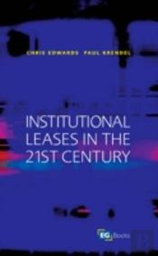 Institutional Leases In The 21st Century