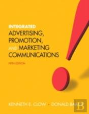 Integrated Advertising, Promotion, And Marketing Communications Plus New Mymarketinglab With Pearson Etext