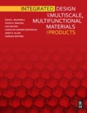 Integrated Design Of Multiscale Materials And Products