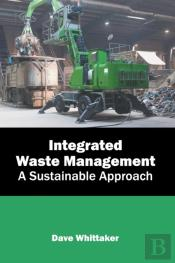 Integrated Waste Management: A Sustainable Approach