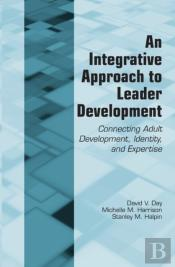 Integrative Approach To Leader Development