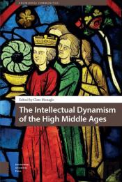 Intellectual Dynamism Of The High Middle Ages