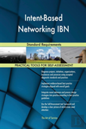 Intent-Based Networking Ibn Standard Requirements