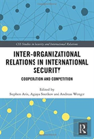 Inter-Organisational Relations In International Security