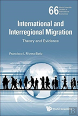 Bertrand.pt - International And Interregional Migration: Theory And Evidence