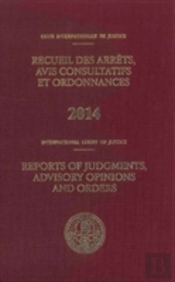 International Court Of Justice Reports Of Judgments, Advisory Opinions And Orders