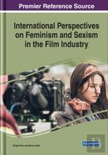 International Perspectives On Feminism And Sexism In The Film Industry