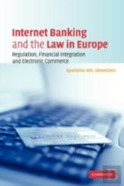 Internet Banking And The Law In Europe