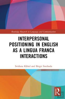 Bertrand.pt - Interpersonal Positioning In English As A Lingua Franca Interactions