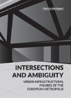 Intersections And Ambiguity